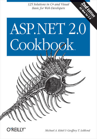 Okładka książki ASP.NET 2.0 Cookbook. 125 Solutions in C# and Visual Basic for Web Developers. 2nd Edition