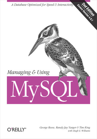 Okładka książki Managing & Using MySQL. Open Source SQL Databases for Managing Information & Web Sites. 2nd Edition