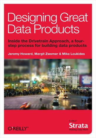 Okładka książki/ebooka Designing Great Data Products
