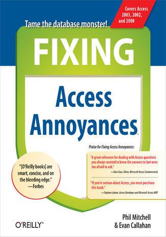 Okładka książki Fixing Access Annoyances. How to Fix the Most Annoying Things About Your Favorite Database