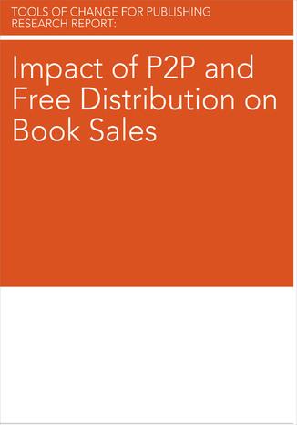 Okładka książki Impact of P2P and Free Distribution on Book Sales