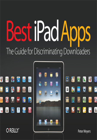 Okładka książki Best iPad Apps. The Guide for Discriminating Downloaders