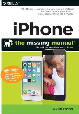 Okładka książki/ebooka iPhone: The Missing Manual. 9th Edition
