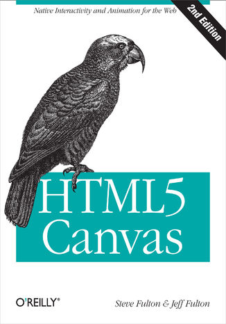 Ebook HTML5 Canvas. Native Interactivity and Animation for the Web. 2nd Edition