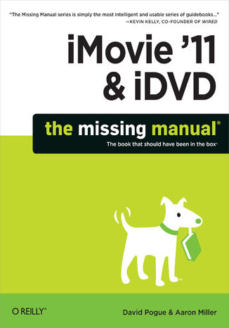 Okładka książki iMovie '11 & iDVD: The Missing Manual