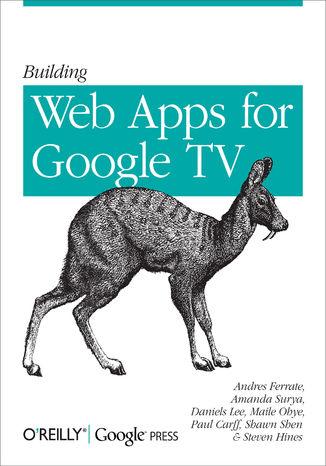 Okładka książki/ebooka Building Web Apps for Google TV