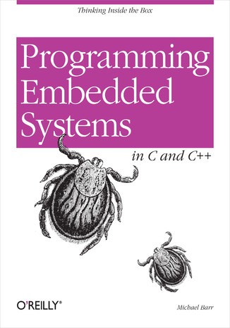 Okładka książki/ebooka Programming Embedded Systems. With C and GNU Development Tools. 2nd Edition