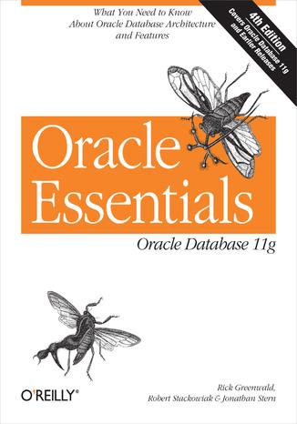 Okładka książki Oracle Essentials. Oracle Database 11g. 4th Edition