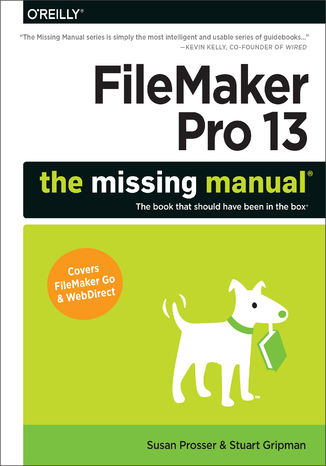 Okładka książki FileMaker Pro 13: The Missing Manual
