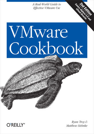 Okładka książki VMware Cookbook. A Real-World Guide to Effective VMware Use. 2nd Edition