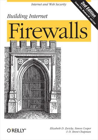 Okładka książki/ebooka Building Internet Firewalls. 2nd Edition