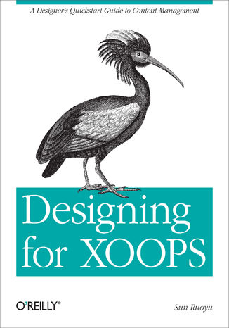 Okładka książki/ebooka Designing for XOOPS. A Designer's Quickstart Guide to Content Management