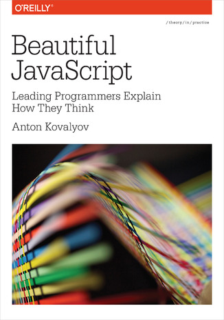 Okładka książki Beautiful JavaScript. Leading Programmers Explain How They Think