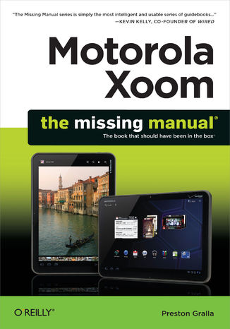Okładka książki/ebooka Motorola Xoom: The Missing Manual