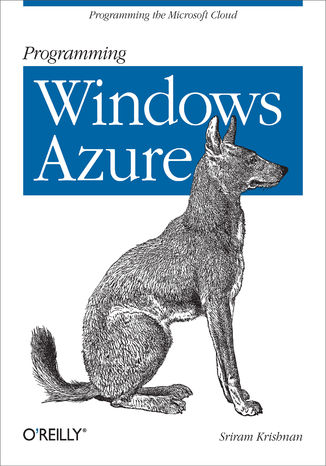Okładka książki/ebooka Programming Windows Azure. Programming the Microsoft Cloud
