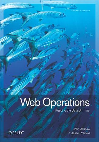 Okładka książki/ebooka Web Operations. Keeping the Data On Time
