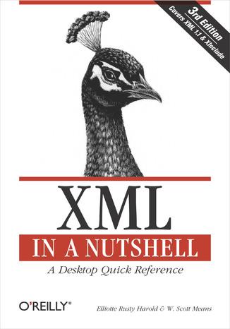 Okładka książki/ebooka XML in a Nutshell. 3rd Edition