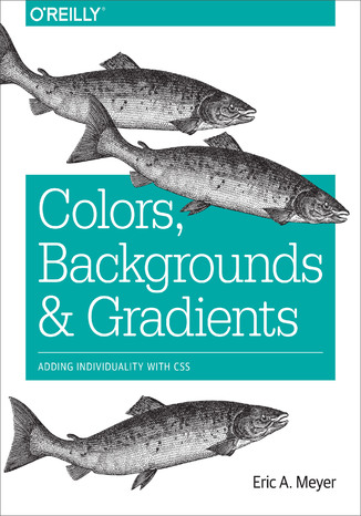 Ebook Colors, Backgrounds, and Gradients. Adding Individuality with CSS