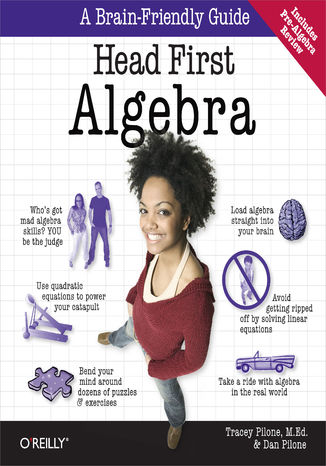 Okładka książki Head First Algebra. A Learner's Guide to Algebra I