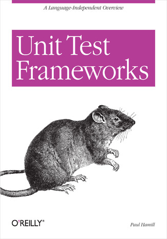 Okładka książki/ebooka Unit Test Frameworks. Tools for High-Quality Software Development