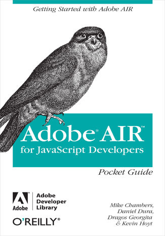 Okładka książki/ebooka AIR for Javascript Developers Pocket Guide. Getting Started with Adobe AIR