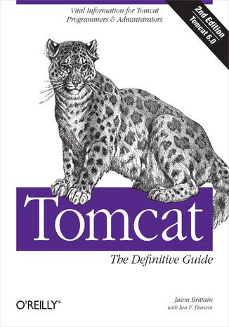 Okładka książki/ebooka Tomcat: The Definitive Guide. The Definitive Guide. 2nd Edition