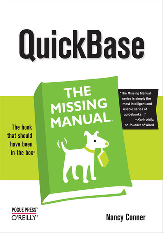 Okładka książki QuickBase: The Missing Manual. The Missing Manual