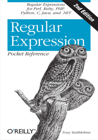 Okładka książki Regular Expression Pocket Reference. Regular Expressions for Perl, Ruby, PHP, Python, C, Java and .NET. 2nd Edition