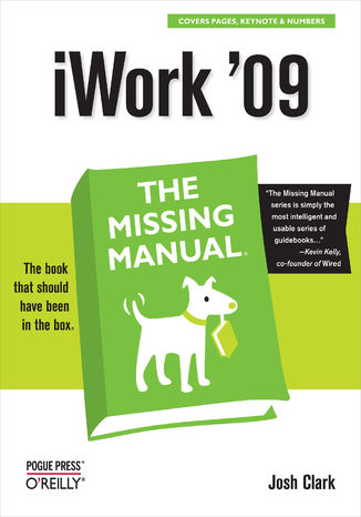 Okładka książki/ebooka iWork '09: The Missing Manual. The Missing Manual