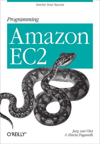 Okładka książki Programming Amazon EC2. Survive your Success