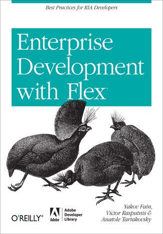 Okładka książki/ebooka Enterprise Development with Flex. Best Practices for RIA Developers