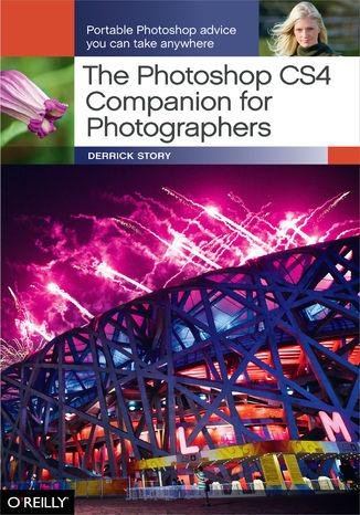 Okładka książki The Photoshop CS4 Companion for Photographers. Portable Photoshop Advice You Can Take Anywhere