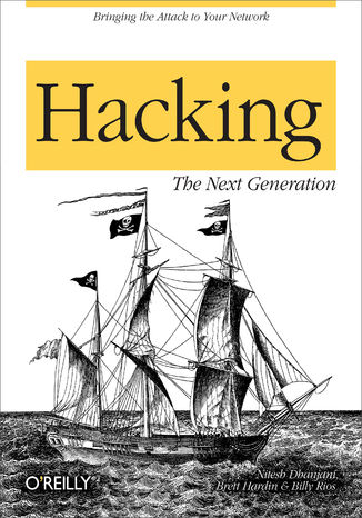 Okładka książki Hacking: The Next Generation. The Next Generation