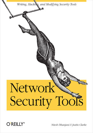 Okładka książki Network Security Tools. Writing, Hacking, and Modifying Security Tools