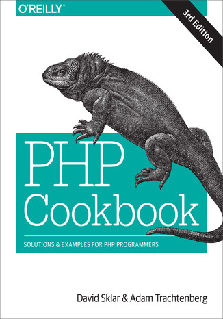 Okładka książki/ebooka PHP Cookbook. Solutions & Examples for PHP Programmers. 3rd Edition