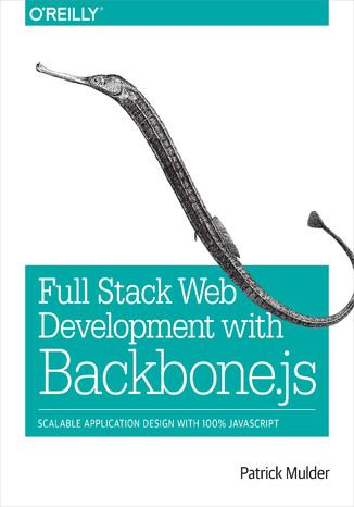 Okładka książki/ebooka Full Stack Web Development with Backbone.js