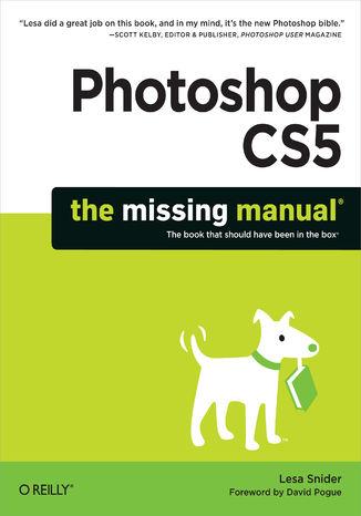 Okładka książki Photoshop CS5: The Missing Manual