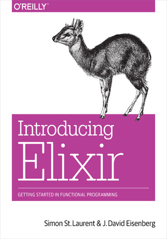 Okładka książki Introducing Elixir. Getting Started in Functional Programming