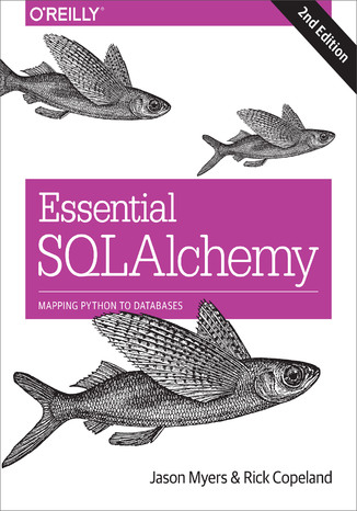 Okładka książki Essential SQLAlchemy. 2nd Edition