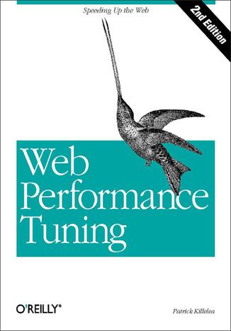 Okładka książki/ebooka Web Performance Tuning. Speeding up the Web. 2nd Edition