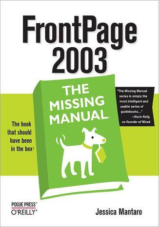Okładka książki/ebooka FrontPage 2003: The Missing Manual