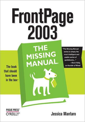 Okładka książki FrontPage 2003: The Missing Manual