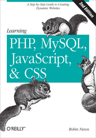 Okładka książki Learning PHP, MySQL, JavaScript, and CSS. A Step-by-Step Guide to Creating Dynamic Websites. 2nd Edition