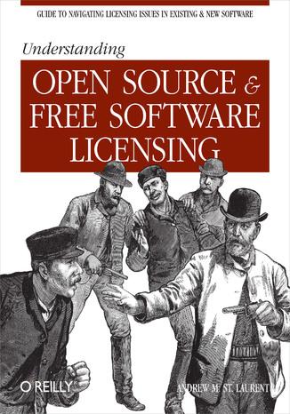 Okładka książki/ebooka Understanding Open Source and Free Software Licensing