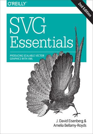 Okładka książki/ebooka SVG Essentials. 2nd Edition
