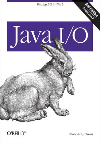 Okładka książki/ebooka Java I/O. 2nd Edition