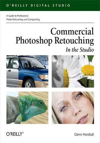 Okładka książki Commercial Photoshop Retouching: In the Studio