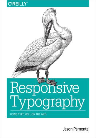 Okładka książki/ebooka Responsive Typography. Using Type Well on the Web