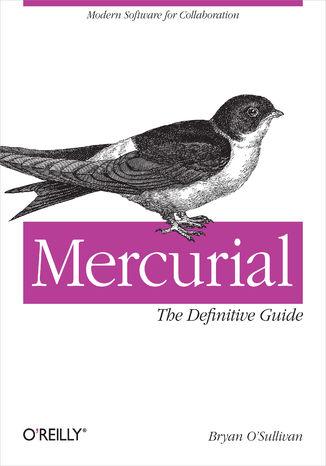 Okładka książki Mercurial: The Definitive Guide. The Definitive Guide