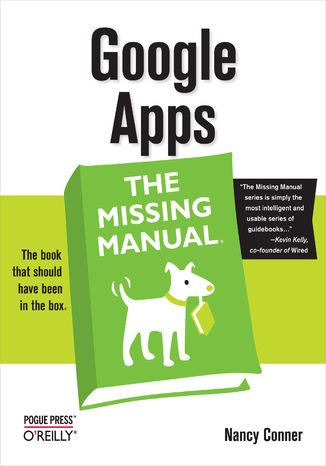 Okładka książki Google Apps: The Missing Manual. The Missing Manual
